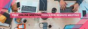 Best Online Meeting Tools Free For Remote Meeting